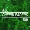 All Cheerleaders Die_thumb